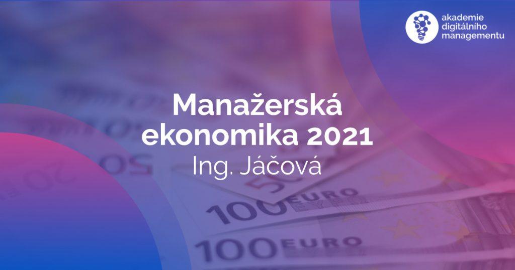Manažerská ekonomika - MBA - Jáčová