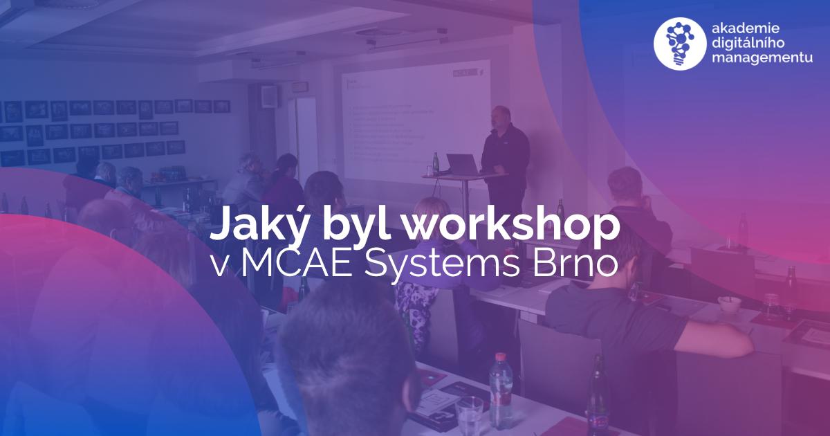 Jaký byl workshop o 3D technologiích pro studenty MBA