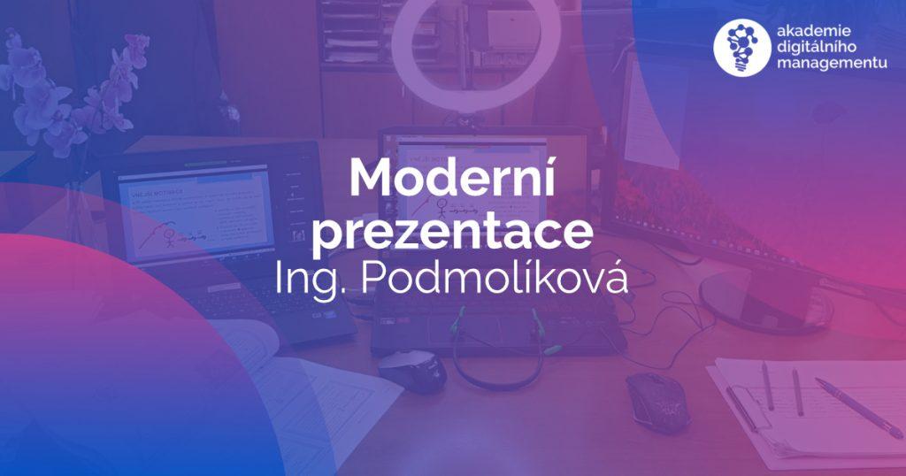 Moderní prezentace 2021 Podmolíková