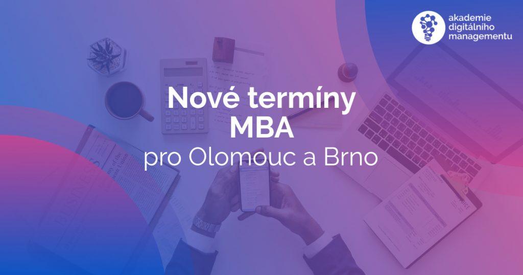 Nové termíny zahájení studia MBA v Olomouci a v Brně