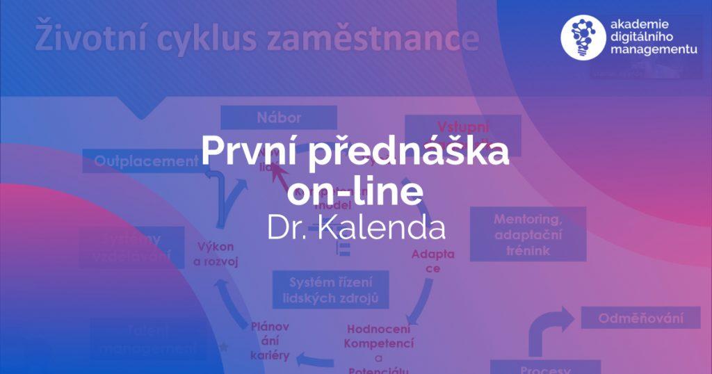 První on-line přednáška v rámci studia MBA - Kalenda