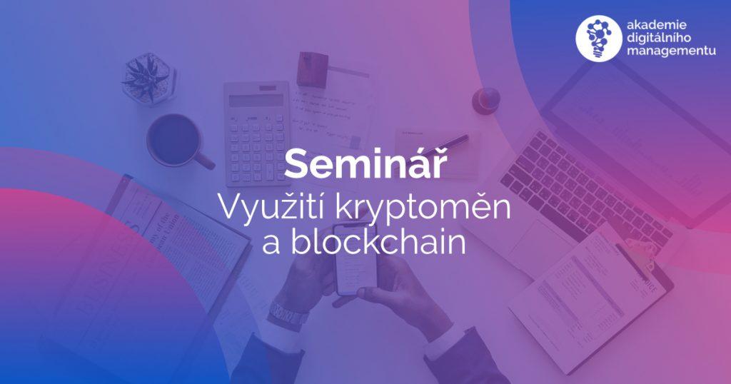 Využití kryptoměn a technologie blockchain ve firemní praxi