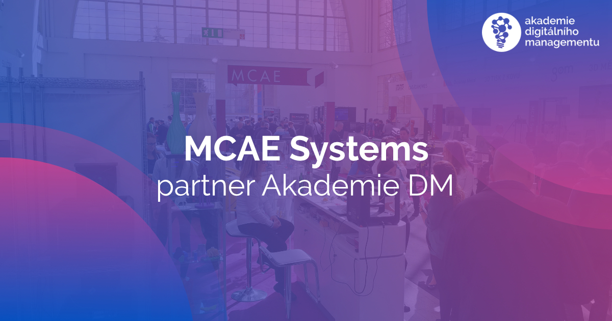 MCAE Systems - Brno - 3D technologie