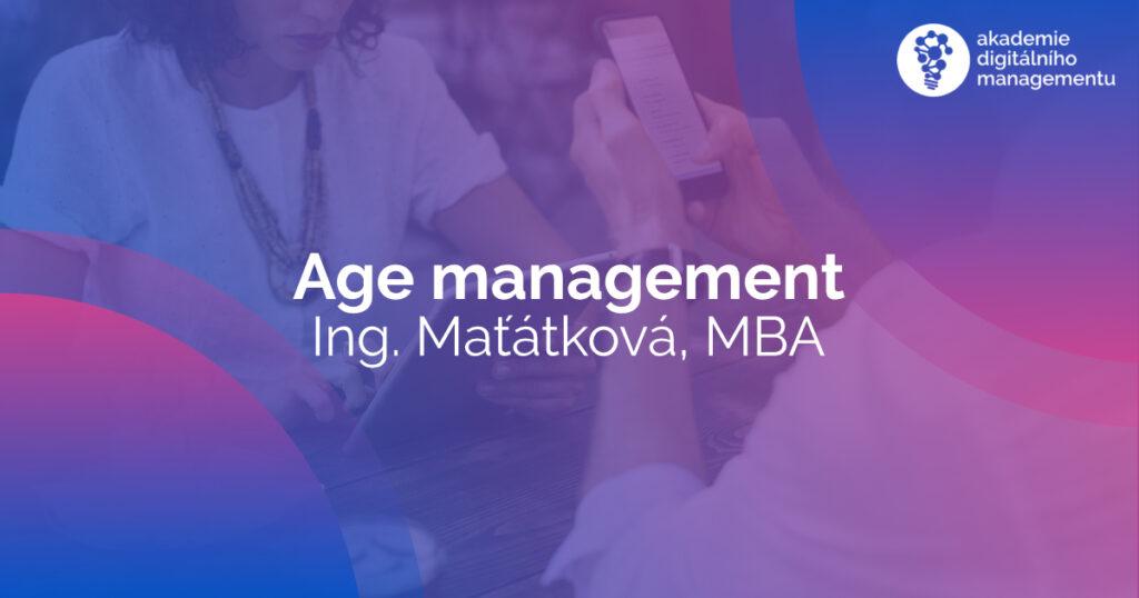 Age management - 2021 - Maťátková